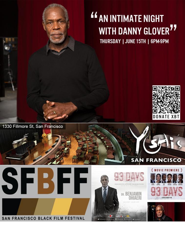 Actor & Humanitarian Danny Glover Opens SFBFF XIX June 15, 2017 in San Francisco